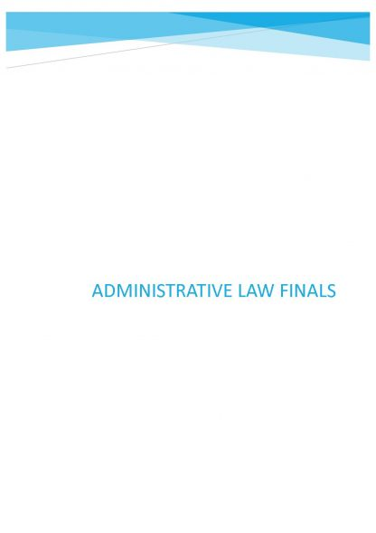 Administrative Law (70617) complete notes for final exam