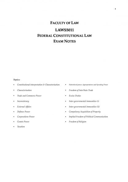 Federal Constitutional Law (LAWS5011 & LAWS2011) full exam notes